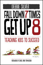 Fall Down 7 Times, Stand Up 8: Teaching Kids to Succeed Book Cover